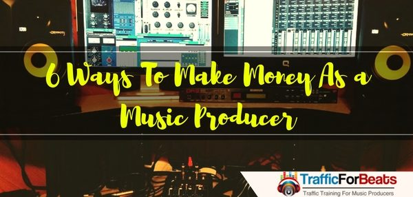ways to make money as a music producer